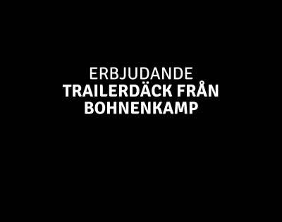 Kampanj på trailerdäck – Bohnenkamp
